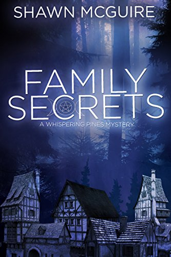 Family Secrets: A Whispering Pines Mystery (English Edition)