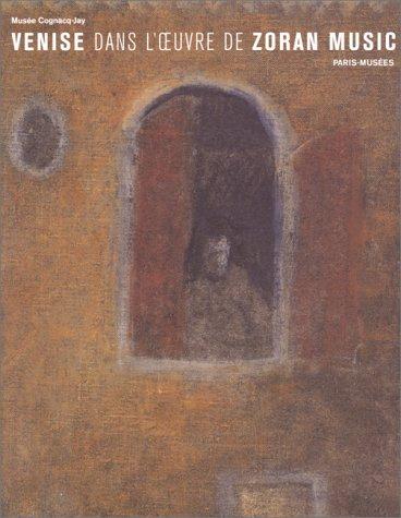 Venise dans l'oeuvre de Zoran Music