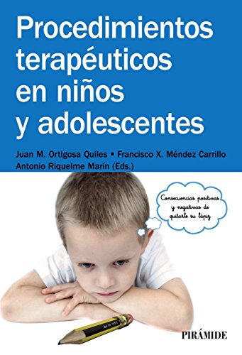 Procedimientos terapéuticos en niños y adolescentes (Manuales Prácticos) de [Ortigosa Quiles, Juan