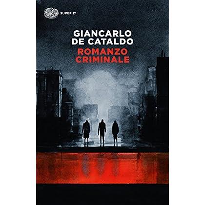 Romanzo Criminale (Einaudi. Stile Libero Big Vol. 1024)