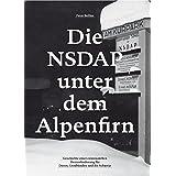 Die NSDAP unter dem Alpenfirn: Geschichte einer existenziellen Herausforderung für Davos, Graubünden und die Schweiz