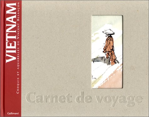 Vietnam : carnet de voyage