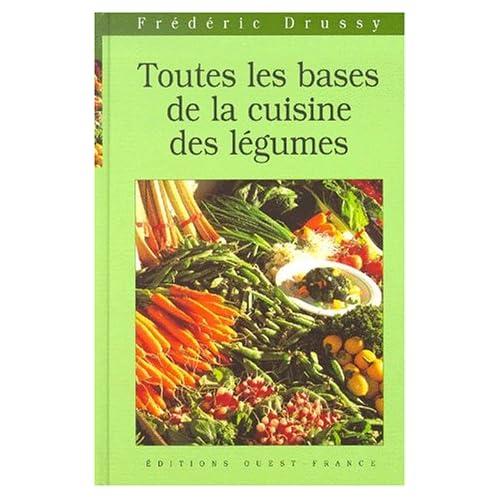 Toutes les bases de la cuisine aux légumes