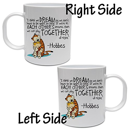 Calvin and Hobbes Dreams Quote Mug 11oz (Calvin Und Hobbes-kaffee-tasse)