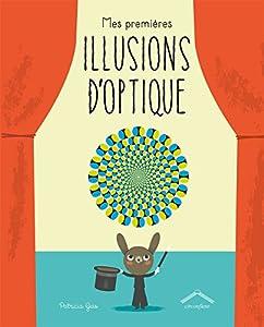 """Afficher """"Mes premières illusions d'optique"""""""