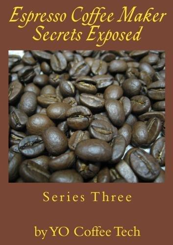 Preisvergleich Produktbild Espresso Coffee Secrets Exposed - 3