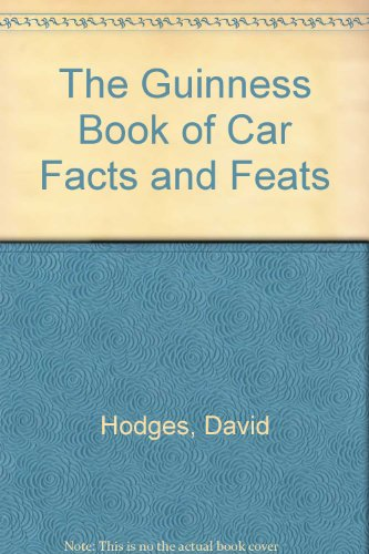 The Guinness Book of Car Facts and Feats