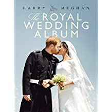Harry & Meghan: The Royal Wedding Album