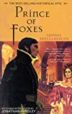 Prince of Foxes by Samuel Shellabarger front cover