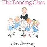 The Dancing Class (First Storybooks)