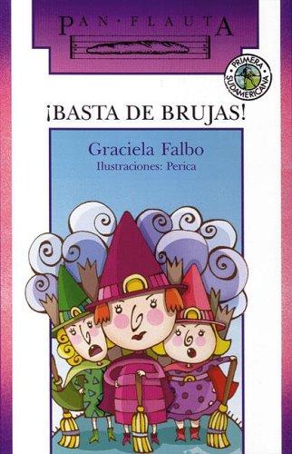 Basta de brujas/Enough about Witches par Graciela Falbo