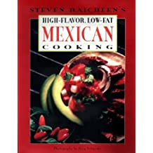 High-Flavor, Low-Fat Mexican Cooking