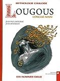 """Afficher """"Lougous Longue-Main"""""""
