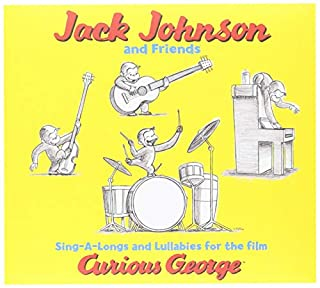 Jack Johnson and Friends: Sing-a-Longs and Lullabies for the Film Curious George by Jack Johnson (B000CR7RDE) | Amazon Products