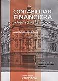 Contabilidad Financiera (Papel + e-book): Análisis y supuestos prácticos (Gran Tratado)