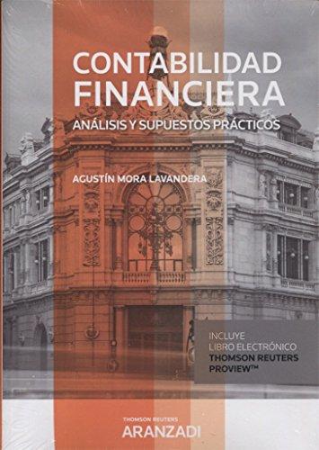 Contabilidad Financiera (Papel + e-book): Análisis y supuestos prácticos (Gran Tratado) por Agustín Mora Lavandera
