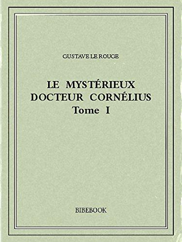 Couverture du livre Le mystérieux docteur Cornélius 1
