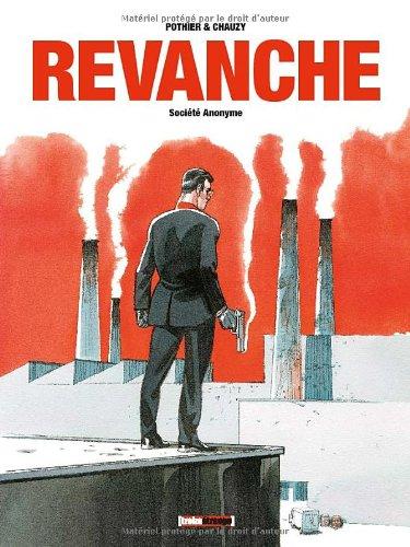 Revanche, Tome 1 : Société anonyme
