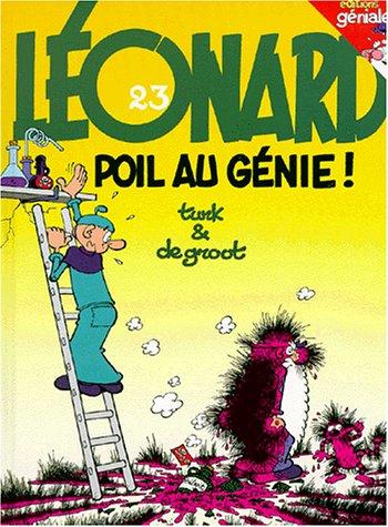 Les Indispensables BD : Léonard, tome 23 : Poil au génie (4,55 euro au lieu de 7,98 euro) par
