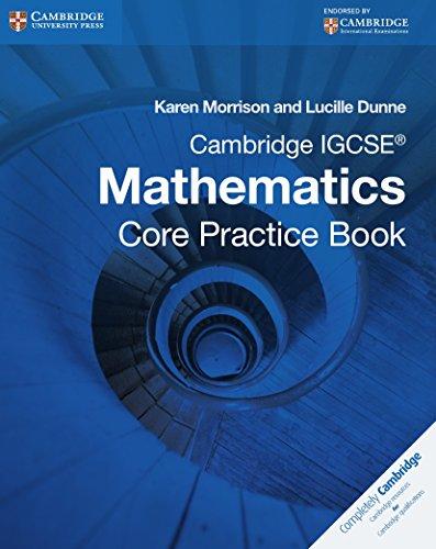 Cambridge IGCSE core mathematics. Practice book. Con espansione online. Per le Scuole superiori (Cambridge International IGCSE)