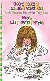 "Afficher ""Aventures de Lili Graffiti (Les) n° 8 Moi, Lili Graffiti"""