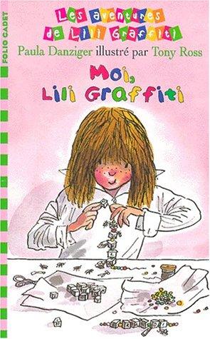 Les Aventures de Lili Graffiti, numéro 8, Moi, Lili Graffiti : titre provisoire