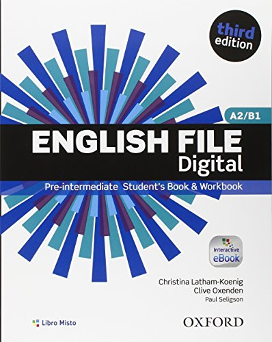 English file digital. Pre-intermediate. Entry checker-Student's book-Workbook. Per le Scuole superiori. Con e-book. Con espansione online