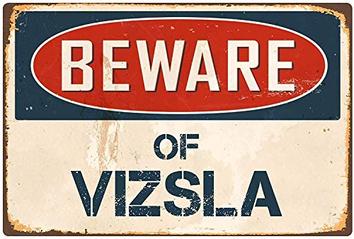 YASMINE HANCOCK Beware Vizsla Metal Flaque Tin Sign Foster Metall Plaque Zinn Logo Poster Wand Kunst Cafe Club Bar Wohnkultur -