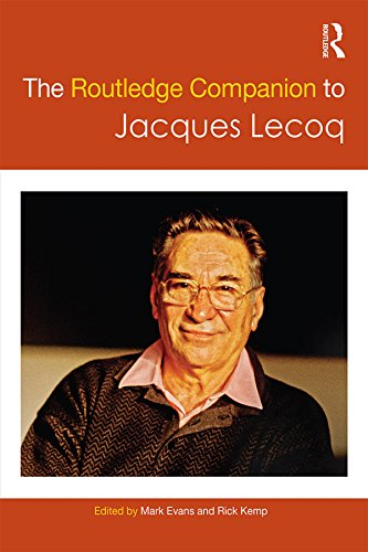 The Routledge Companion to Jacques Lecoq (Routledge Companions) (English Edition)