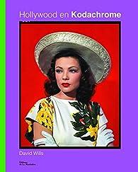 Hollywood en Kodachrome par Rhonda Fleming