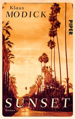 Buchseite und Rezensionen zu 'Sunset. Roman' von Klaus Modick