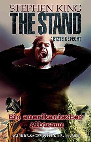 The Stand - Das Letzte Gefecht, Band 2: Ein amerikanischer Albtraum