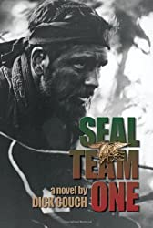 Seal Team One: A Novel by Dick Couch (2008-05-30)