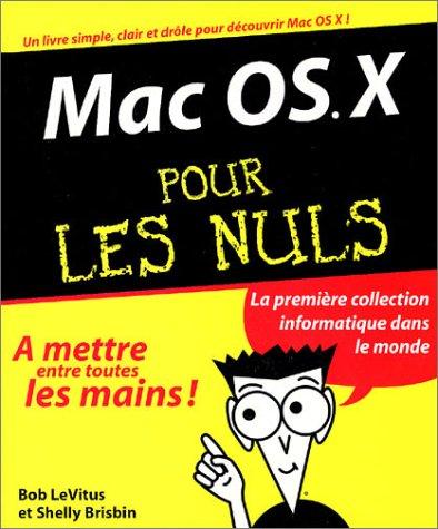 Mac OS pour les nuls par Bob LeVitus, Shelly Brisbin