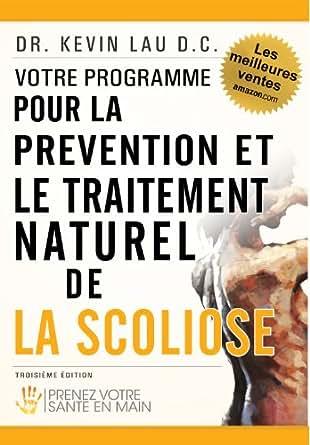 Votre Programme Pour La Prevention Et Le Traitement Naturel De La Scoliose Prenez Votre Sante En Main