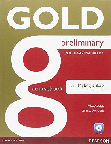 Gold preliminary. Coursebook. Con espansione online. Per le Scuole superiori. Con CD-ROM