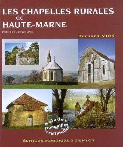 Les Chapelles Rurales de Haute-Marne par Bernard Viry