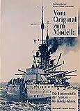 Vom Original zum Modell, Die Linienschiffe der Nassau- bis König-Klasse