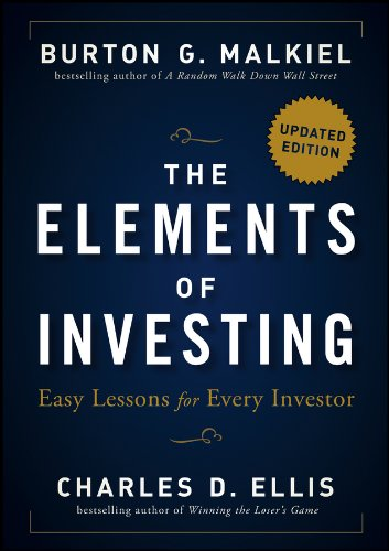 The Elements of Investing: Easy Lessons for Every Investor por Burton G. Malkiel