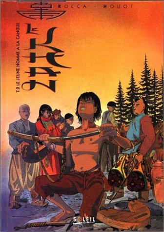 Le Khan, Tome 2 : Le jeune homme à la cangue