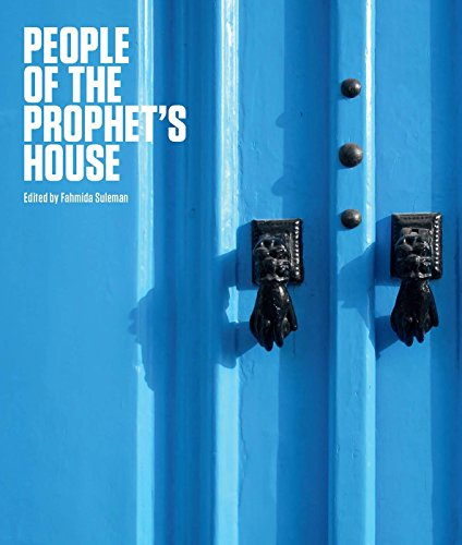 People of the Prophet's House: Artistic and Ritual Expressions of Shi'i Islam by Fahmida Suleman (1-Jan-2015) Hardcover