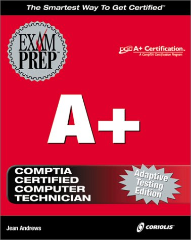 A+ Exam Prep por Jean Andrews