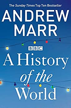 A History of the World by [Marr, Andrew]