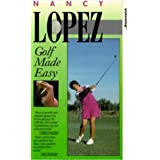 Nancy Lopez - Golf Made Easy