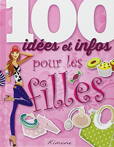 100 idées pour les filles
