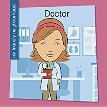 Doctor (My Early Library: My Friendly Neighborhood)