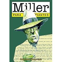 HENRY MILLER PARA PRINCIPIANTES