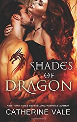 Shades of Dragon by Catherine Vale (2015-09-23)