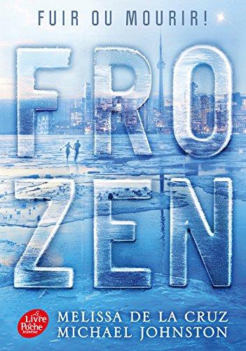 Frozen - Tome 1 par Melissa de La Cruz