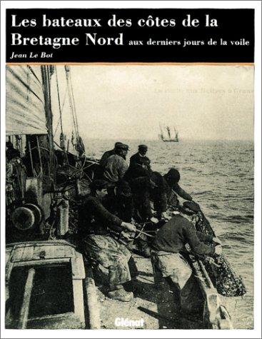 Les bâteaux des côtes de la Bretagne nord